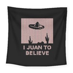 I Juan To Believe Ugly Holiday Christmas Black Background Square Tapestry (Large)