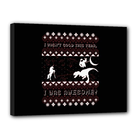 I Wasn t Good This Year, I Was Awesome! Ugly Holiday Christmas Black Background Canvas 16  X 12