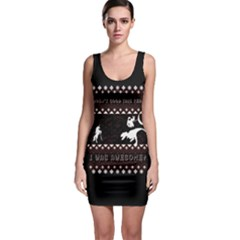 I Wasn t Good This Year, I Was Awesome! Ugly Holiday Christmas Black Background Sleeveless Bodycon Dress