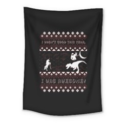 I Wasn t Good This Year, I Was Awesome! Ugly Holiday Christmas Black Background Medium Tapestry