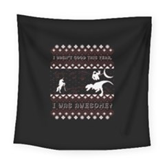 I Wasn t Good This Year, I Was Awesome! Ugly Holiday Christmas Black Background Square Tapestry (Large)