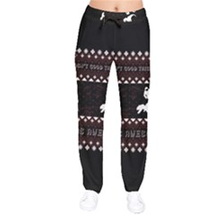 I Wasn t Good This Year, I Was Awesome! Ugly Holiday Christmas Black Background Drawstring Pants
