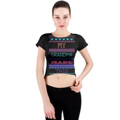 My Grandma Made This Ugly Holiday Black Background Crew Neck Crop Top