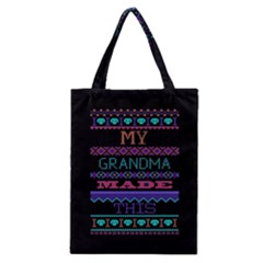 My Grandma Made This Ugly Holiday Black Background Classic Tote Bag