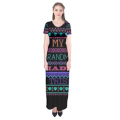 My Grandma Made This Ugly Holiday Black Background Short Sleeve Maxi Dress