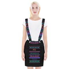 My Grandma Made This Ugly Holiday Black Background Braces Suspender Skirt