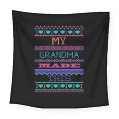 My Grandma Made This Ugly Holiday Black Background Square Tapestry (large)