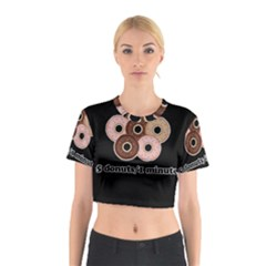 Five donuts in one minute  Cotton Crop Top