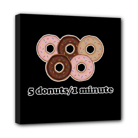 Five donuts in one minute  Mini Canvas 8  x 8