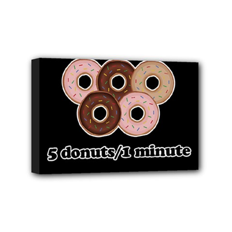 Five donuts in one minute  Mini Canvas 6  x 4
