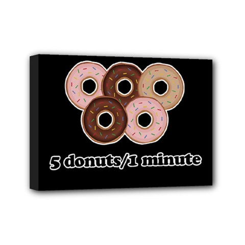 Five donuts in one minute  Mini Canvas 7  x 5
