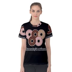 Five donuts in one minute  Women s Cotton Tee