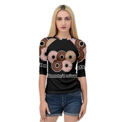 Five donuts in one minute  Quarter Sleeve Tee
