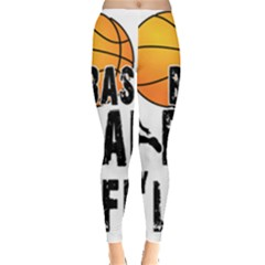 Basketball is my life Leggings