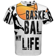 Basketball is my life Men s Cotton Tee