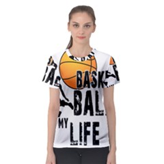 Basketball is my life Women s Sport Mesh Tee