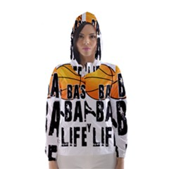 Basketball is my life Hooded Wind Breaker (Women)