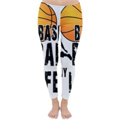 Basketball is my life Classic Winter Leggings