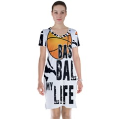 Basketball is my life Short Sleeve Nightdress