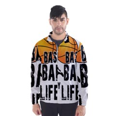 Basketball is my life Wind Breaker (Men)