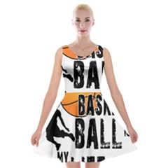 Basketball is my life Velvet Skater Dress