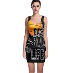 Basketball is my life Sleeveless Bodycon Dress