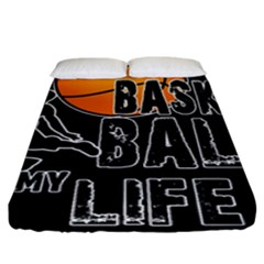 Basketball is my life Fitted Sheet (King Size)