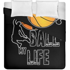 Basketball is my life Duvet Cover Double Side (King Size)