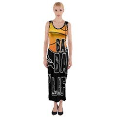 Basketball is my life Fitted Maxi Dress