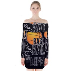 Basketball is my life Long Sleeve Off Shoulder Dress