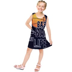 Basketball is my life Kids  Tunic Dress