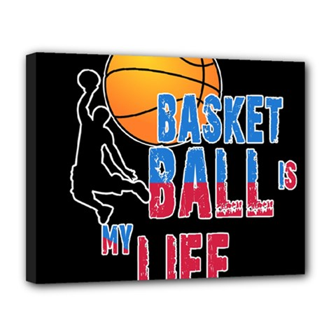 Basketball is my life Canvas 14  x 11