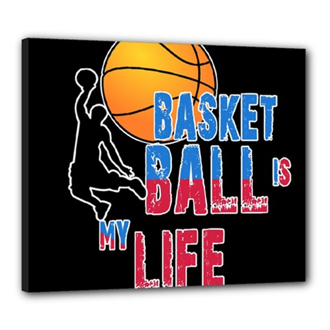 Basketball is my life Canvas 24  x 20