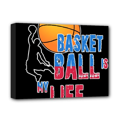 Basketball is my life Deluxe Canvas 16  x 12
