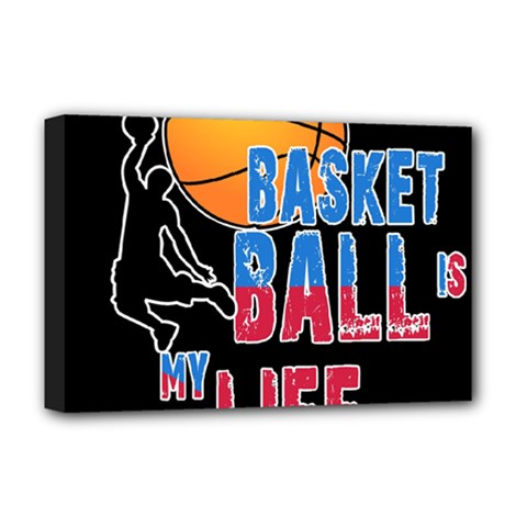 Basketball is my life Deluxe Canvas 18  x 12