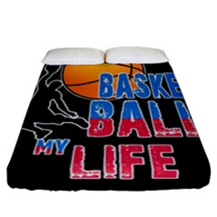 Basketball is my life Fitted Sheet (California King Size)