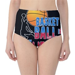 Basketball is my life High-Waist Bikini Bottoms