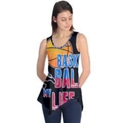 Basketball is my life Sleeveless Tunic