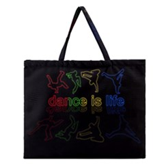 Dance is life Zipper Large Tote Bag