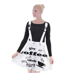 Give Me Coffee And Nobody Gets Hurt Suspender Skater Skirt