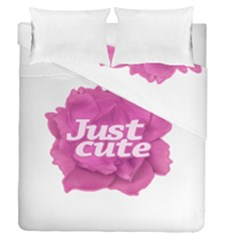 Just Cute Text Over Pink Rose Duvet Cover Double Side (Queen Size)
