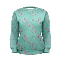 Flower Pink Love Background Texture Women s Sweatshirt