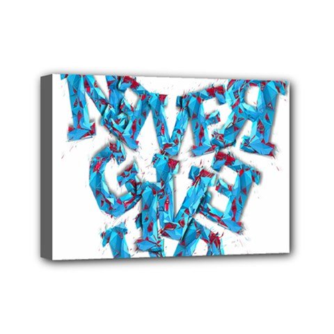 Sport Crossfit Fitness Gym Never Give Up Mini Canvas 7  x 5