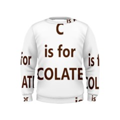 C Is For Choc Lab Kids  Sweatshirt