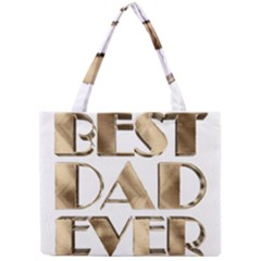Best Dad Ever Gold Look Elegant Typography Mini Tote Bag
