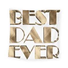 Best Dad Ever Gold Look Elegant Typography Square Tapestry (small)