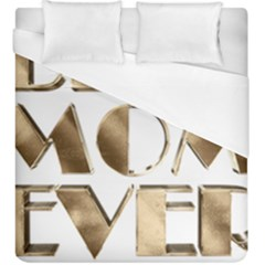 Best Mom Ever Gold Look Elegant Typography Duvet Cover (King Size)