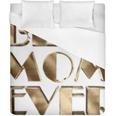 Best Mom Ever Gold Look Elegant Typography Duvet Cover (California King Size)