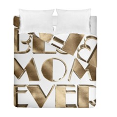 Best Mom Ever Gold Look Elegant Typography Duvet Cover Double Side (Full/ Double Size)