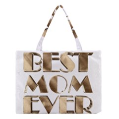 Best Mom Ever Gold Look Elegant Typography Medium Tote Bag